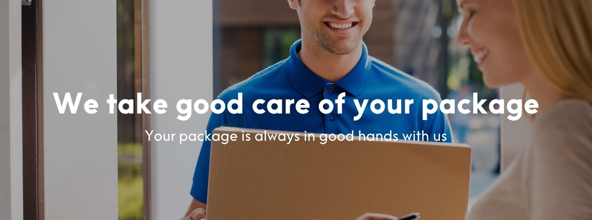 we take good care of your package